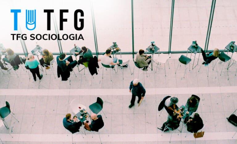 tfg sociologia / TFM Sociología