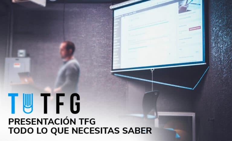 Presentación TFG qué es, consejos presentación tfg, pautas presentación tfg