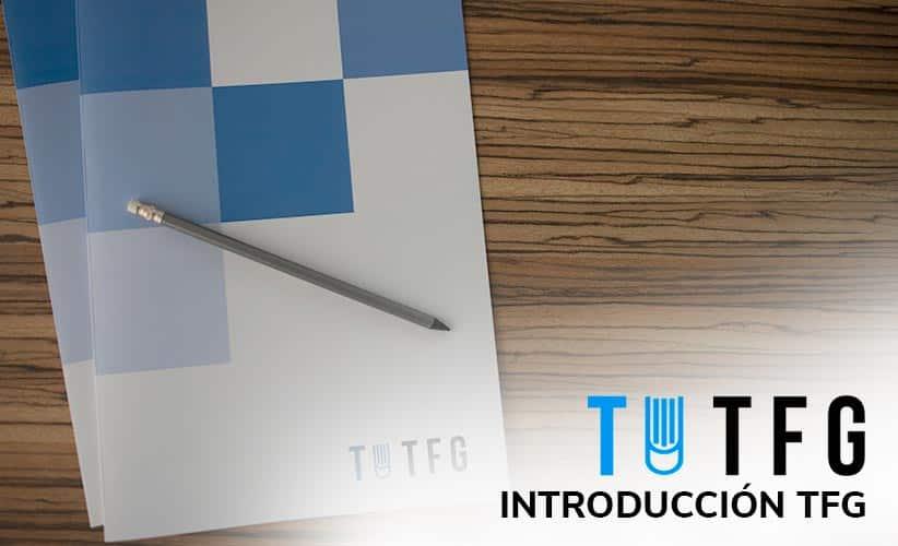 introducción tfg qué es introducción tfg y en qué consiste introducción tfg