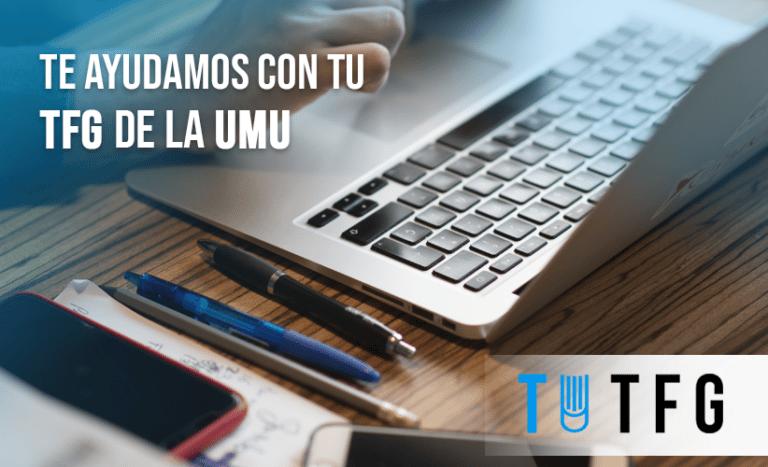 Te ayudamos con tu TFG de la UMU
