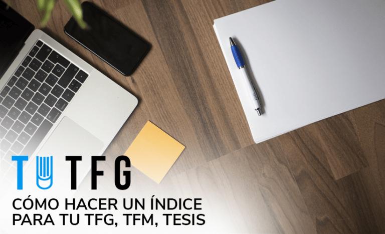 Cómo hacer el índice de un TFG, TFM, Tesis