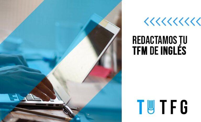 Te ayudamos a finalizar tu TFM/ Trabajo Fin de Máster en Inglés