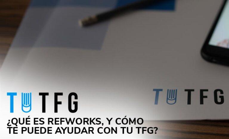 Qué es Refworks, y cómo te puede ayudar con tu TFG?