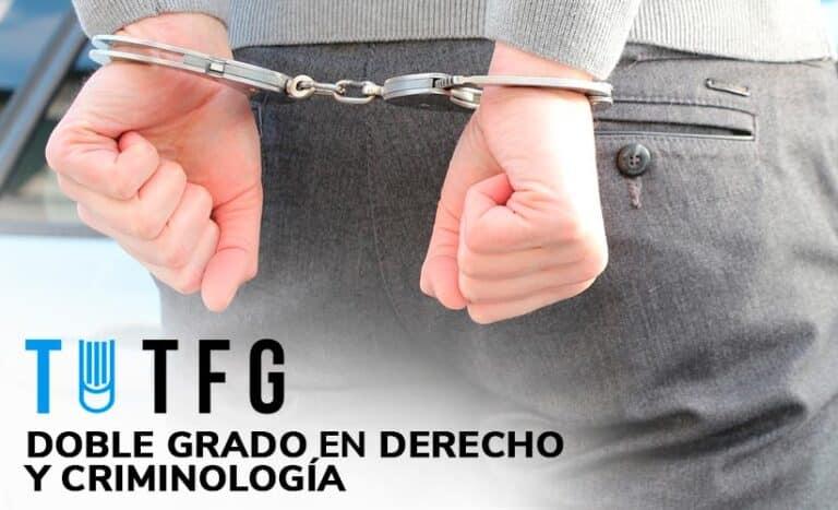 Doble Grado Derecho y Criminología