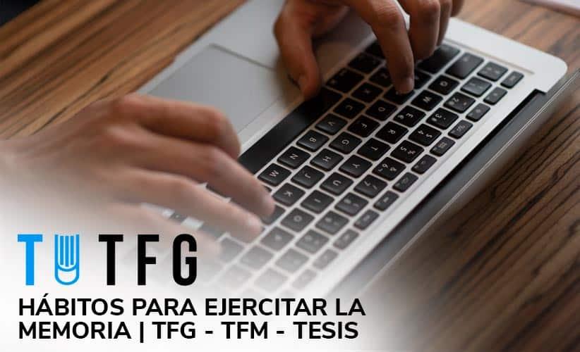 Hábitos para ejercitar la memoria | TFG - TFM - Tesis