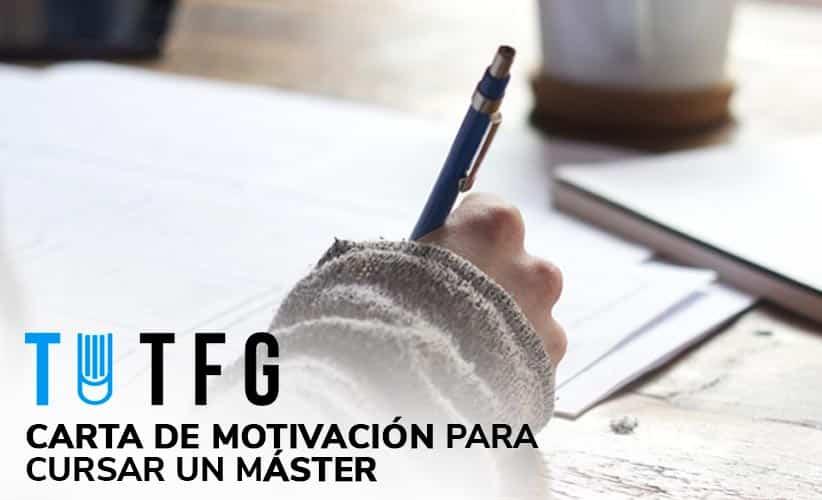 Carta de motivación para cursar un máster