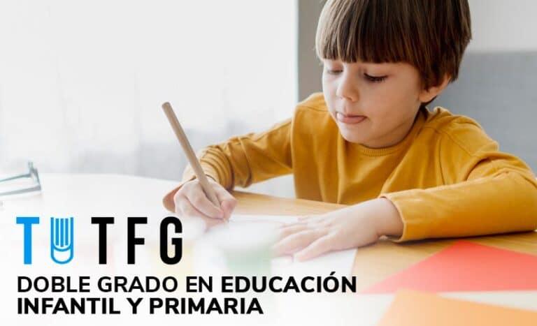 Doble grado en educación infantil y primaria